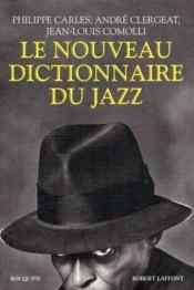 Le nouveau dictionnaire du jazz (édition 2011) - Couverture - Format classique