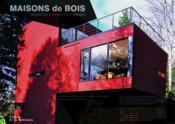 Maisons De Bois - Architecture Et Décoration D'intérieur - Couverture - Format classique