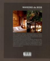 Maisons De Bois - Architecture Et Décoration D'intérieur - 4ème de couverture - Format classique