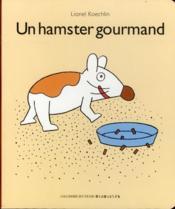 Un Hamster Gourmand - Couverture - Format classique