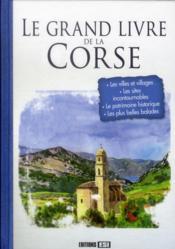 Le grand livre de la Corse - Couverture - Format classique