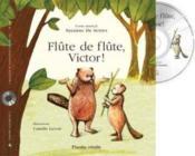 Flute De Flute Victor ! - Couverture - Format classique