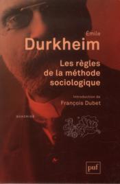 Les règles de la méthode sociologique (14e édition) - Couverture - Format classique