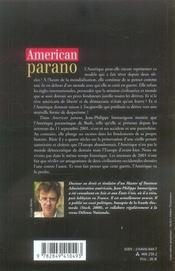 American parano ; pourquoi la vieille amérique va perdre sa guerre contre le reste du monde - 4ème de couverture - Format classique