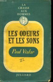 La Chasse Aux Hommes. Les Odeurs Et Les Sons Vol 6. - Couverture - Format classique