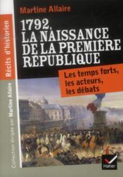 1792, la naissance de la première République - Couverture - Format classique