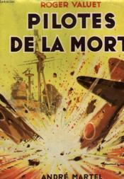 Pilotes De La Mort - Couverture - Format classique