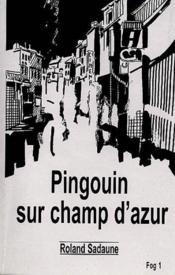 Pingouin sur champ d'azur - Couverture - Format classique