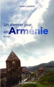 Un dernier jour en Arménie - Couverture - Format classique