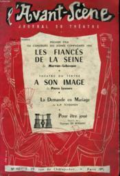 L'Avant-Scene Journal Du Theatre N° 110 - Premier Prix Du Concours Des Jeunes Compagnies 1955 - Les Fiances De La Seine De Morvan-Lebesque - Couverture - Format classique