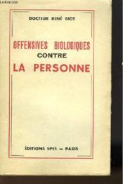Offensives Biologiques Contre La Personne - Couverture - Format classique