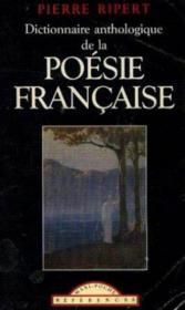 Dictionnaire anthologique des classiques de la poésie française - Couverture - Format classique
