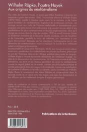 Wilhelm ropke, l'autre hayek - aux origines du neoliberalisme - 4ème de couverture - Format classique