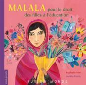 Malala, pour le droit des filles à l'école - Couverture - Format classique