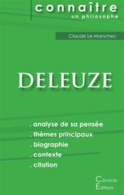 Connaître un philosophe ; Deleuze ; analyse complète de sa pensée - Couverture - Format classique