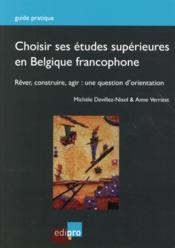 Choisir ses études supérieures en Belgique francophone - Couverture - Format classique