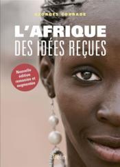 L'Afrique des idées reçues - Couverture - Format classique