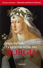 La légende noire des Borgia - Couverture - Format classique