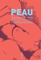 Peau ; à propos de sexe, de classe et de littérature - Couverture - Format classique