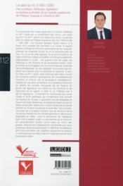 La paix du roi (1180-1328) ; paix publique, idéologie, législation et pratique judiciaire de la royauté capétienne de Philippe Auguste à Charles le Bel - 4ème de couverture - Format classique