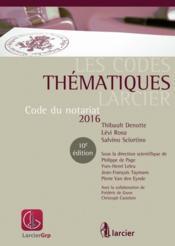 Code du notariat 2016 - Couverture - Format classique