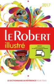 Le Robert illustré et son dictionnaire en ligne ; avec carte (édition 2017) - Couverture - Format classique