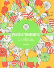 Pensées vitaminées à colorier - Couverture - Format classique