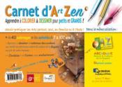Carnet d'art zen ; apprendre à colorier & dessiner pour petits et grands ! - 4ème de couverture - Format classique