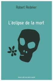 L'éclipse de la mort - Couverture - Format classique