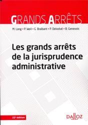 Les grands arrêts de la jurisprudence administrative (22e édition) - Couverture - Format classique