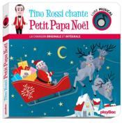 Tino Rossi chante Petit Papa Noël ; livre musical - Couverture - Format classique