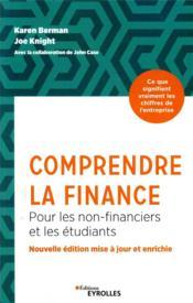 Comprendre la finance ; pour les non-financiers et les étudiants (3e édition) - Couverture - Format classique