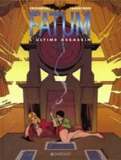 Fatum T.3 ; l'ultime assassin - Couverture - Format classique