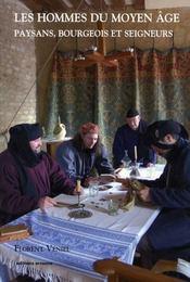 Les hommes du Moyen-Age - Intérieur - Format classique