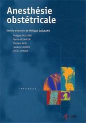 Anesthésie obstétricale - Couverture - Format classique