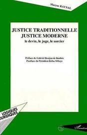 Justice Traditionnelle, Justice Moderne ; Le Devin, Le Juge, Le Sorcier - Intérieur - Format classique