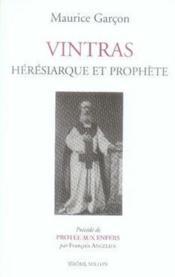 Vintras ; héresiarque et prophète - Couverture - Format classique
