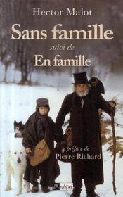 Sans famille ; en famille - Intérieur - Format classique