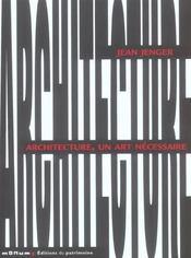 Architecture, un art necessaire - Intérieur - Format classique