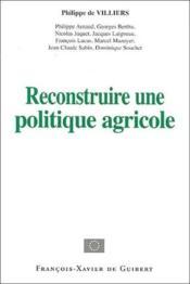 Reconstruire une politique agricole - Couverture - Format classique