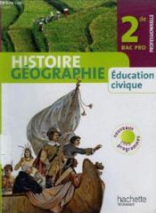 telecharger Histoire-geographie education civique – 2nde bac pro – livre de l'eleve (edition 2009) livre PDF/ePUB en ligne gratuit