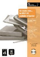 En route vers le DELF ; scolaire et junior ; A2 ; guide du professeur (édition 2010) - Couverture - Format classique