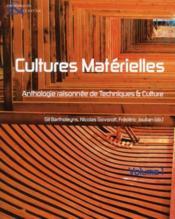 Revue Techniques Et Cultures N.54-55 ; Cultures Matérielles ; Anthologie Raisonnée De Techniques Et Culture - Couverture - Format classique