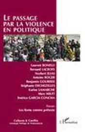 Revue Cultures & Conflits N.81/82 ; Le Passage Par La Violence En Politique - Couverture - Format classique