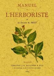 Manuel de l'herboristerie - Couverture - Format classique