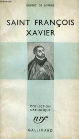 Saint Francois Xavier. Collection Catholique. - Couverture - Format classique