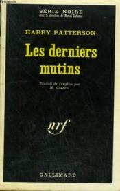Les Derniers Mutins. Collection : Serie Noire N° 1372 - Couverture - Format classique