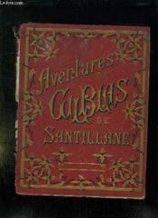Aventures De Gil Blas De Santillane. Recontees Aux Enfants Par Malhinger. - Couverture - Format classique