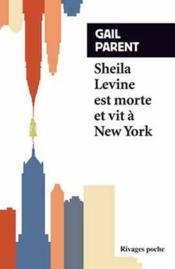 Sheila Levine est morte et vit à New York - Couverture - Format classique