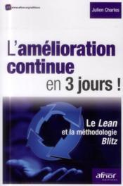 L'amélioration continue en 3 jours ; le Lean et la méthodologie Blitz - Couverture - Format classique